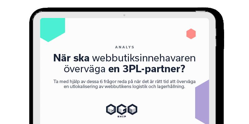När bör en e-handelsägare överväga en 3PL-partner?